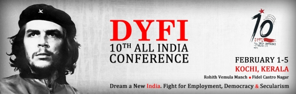 DYFI 10th All India Conference at Kochi, Kerala on February 1 to 5, 2017